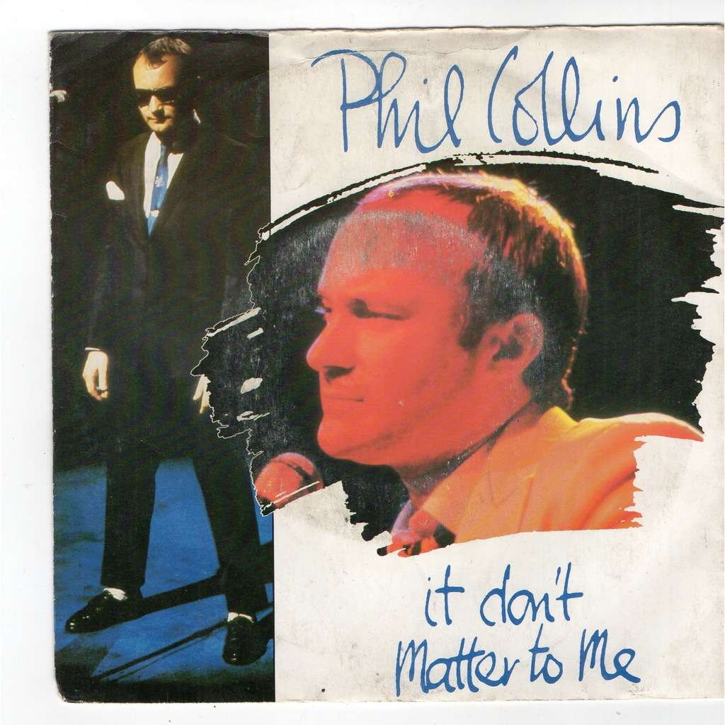 phil collins It don't matter to me - Why can't it wait'til morning