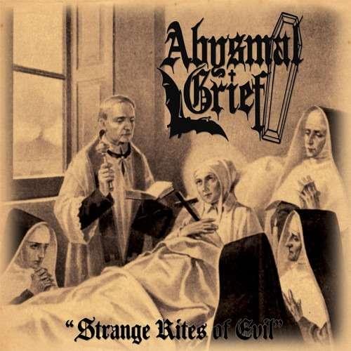 ABYSMAL GRIEF Strange Rites of Evil. Black Vinyl