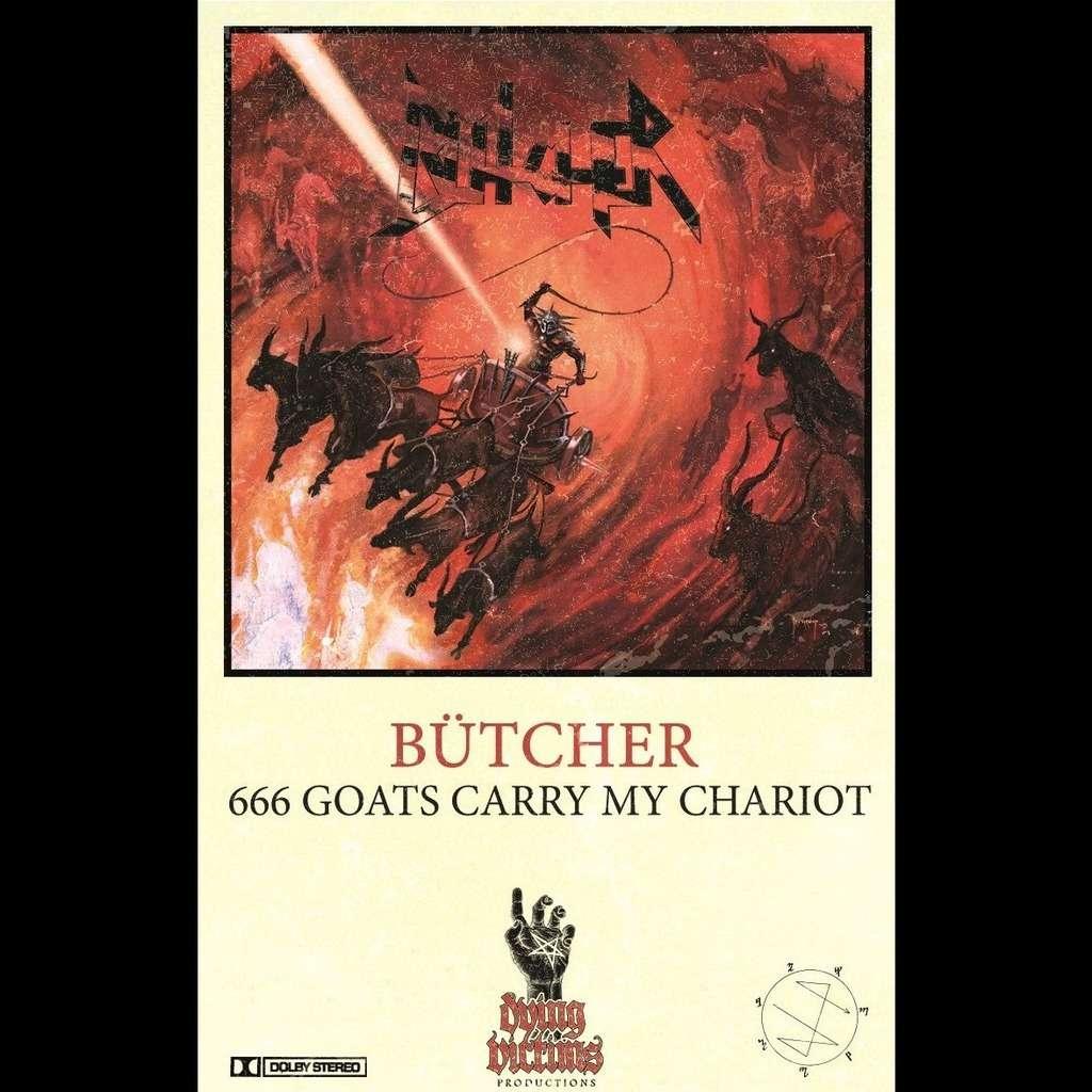 BÜTCHER 666 Goats Carry My Chariot. + Metal Pin