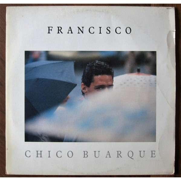 Chico Buarque - Francisco Chico Buarque - Francisco
