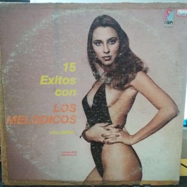Los Melódicos Los Melódicos - 15 Exitos Con Los Melodicos Volumen I