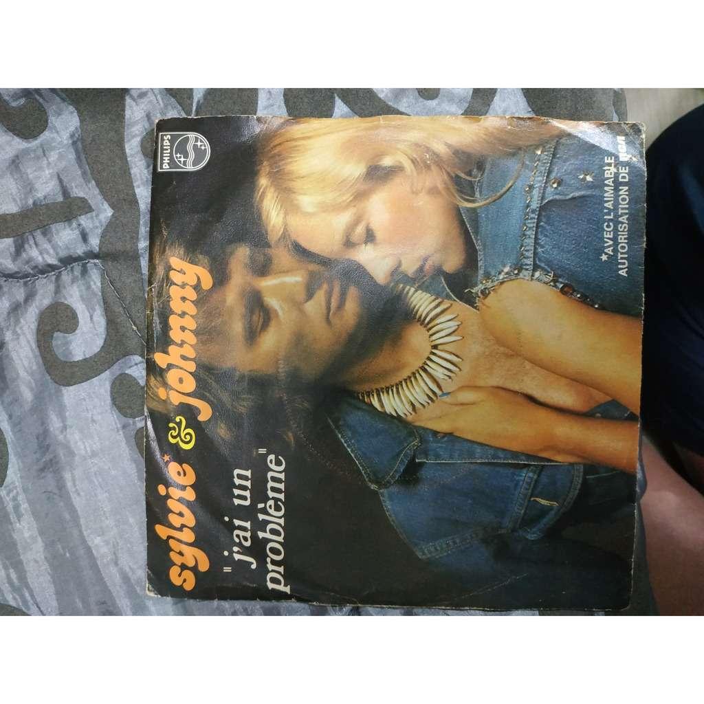 Sylvie* & Johnny Hallyday J'ai Un Problème