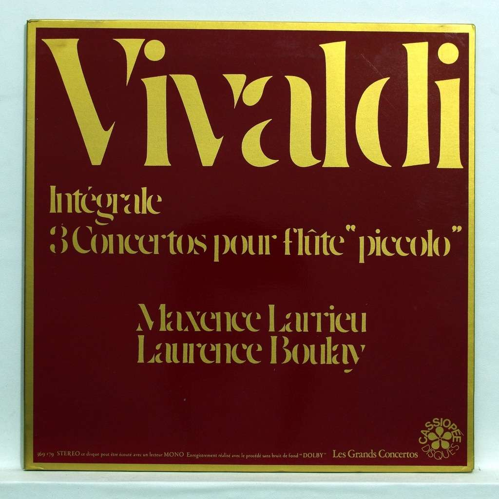 Pierre Doukan / Roland Pidoux / Laurence Boulay Vivaldi : Complete 3 concertos for piccolo