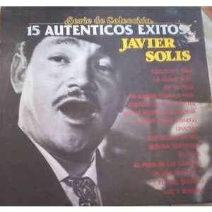 Javier Solís - 15 Exitos De Ayer Javier Solís - 15 Exitos De Ayer