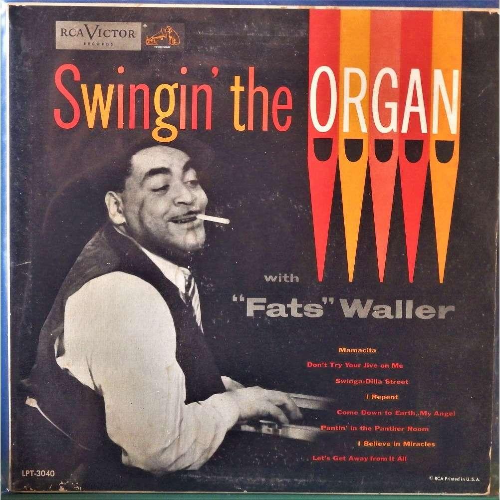 Fats Waller Swingin' The Organ With Fats Waller
