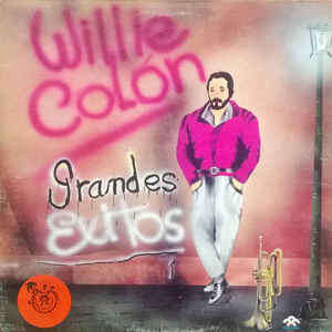 Willie Colón - Grandes Exitos Willie Colón - Grandes Exitos