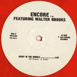 Encore featuring Walter Brooks Right In the Middle