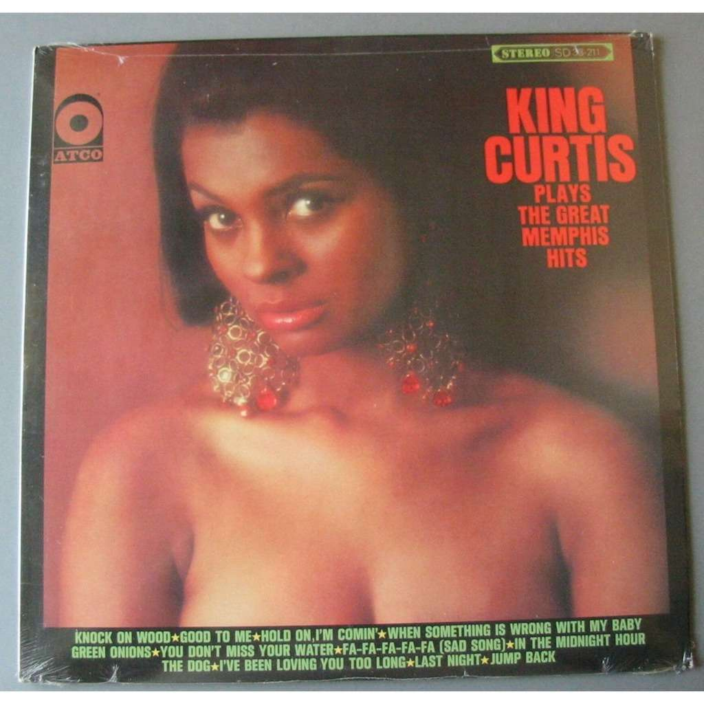 KING CURTIS PLAYS THE GREAT MEMPHIS HITS