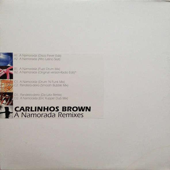Carlinhos Brown A Namorada Remixes ( afro latino house)