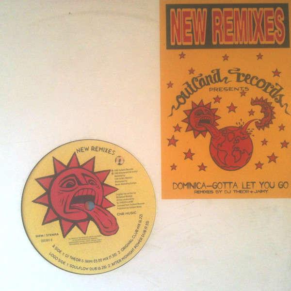 DOMINICA GOTTA LET YOU GO (New Remixes)