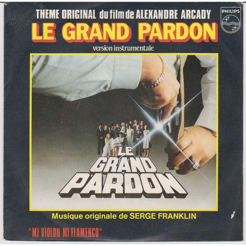SERGE FRANKLIN B.O LE GRAND PARDON Le Grand Pardon instrumental Mi Violon Mi Flamenco