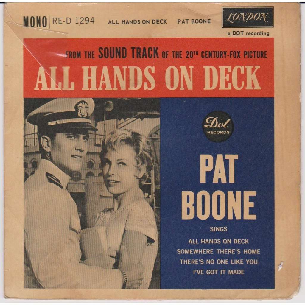 pat boone All Hands on deck Somewhere There's Home There's no one like you I've got it made