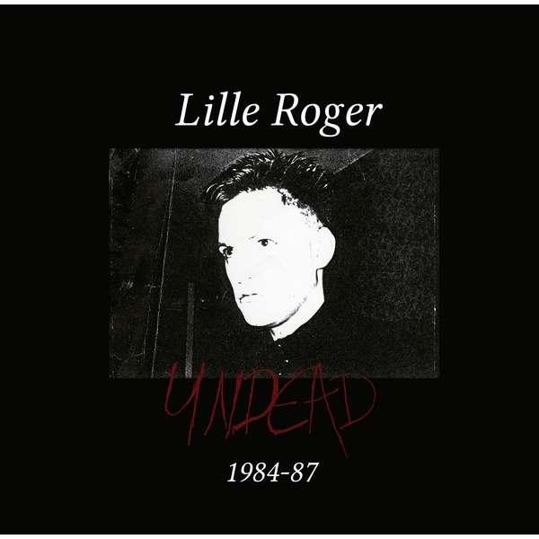 Lille Roger Undead 1984-1987 (Box-set)