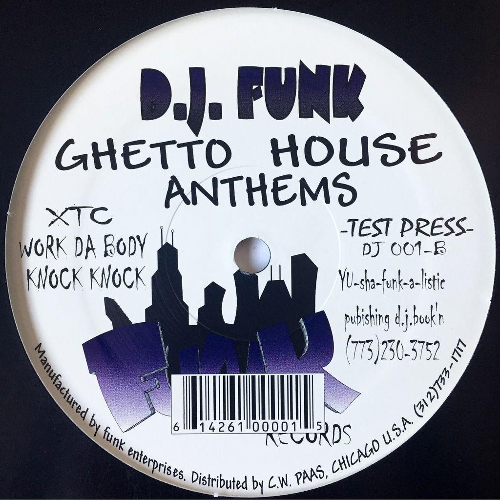 DJ Funk Ghetto House Anthems