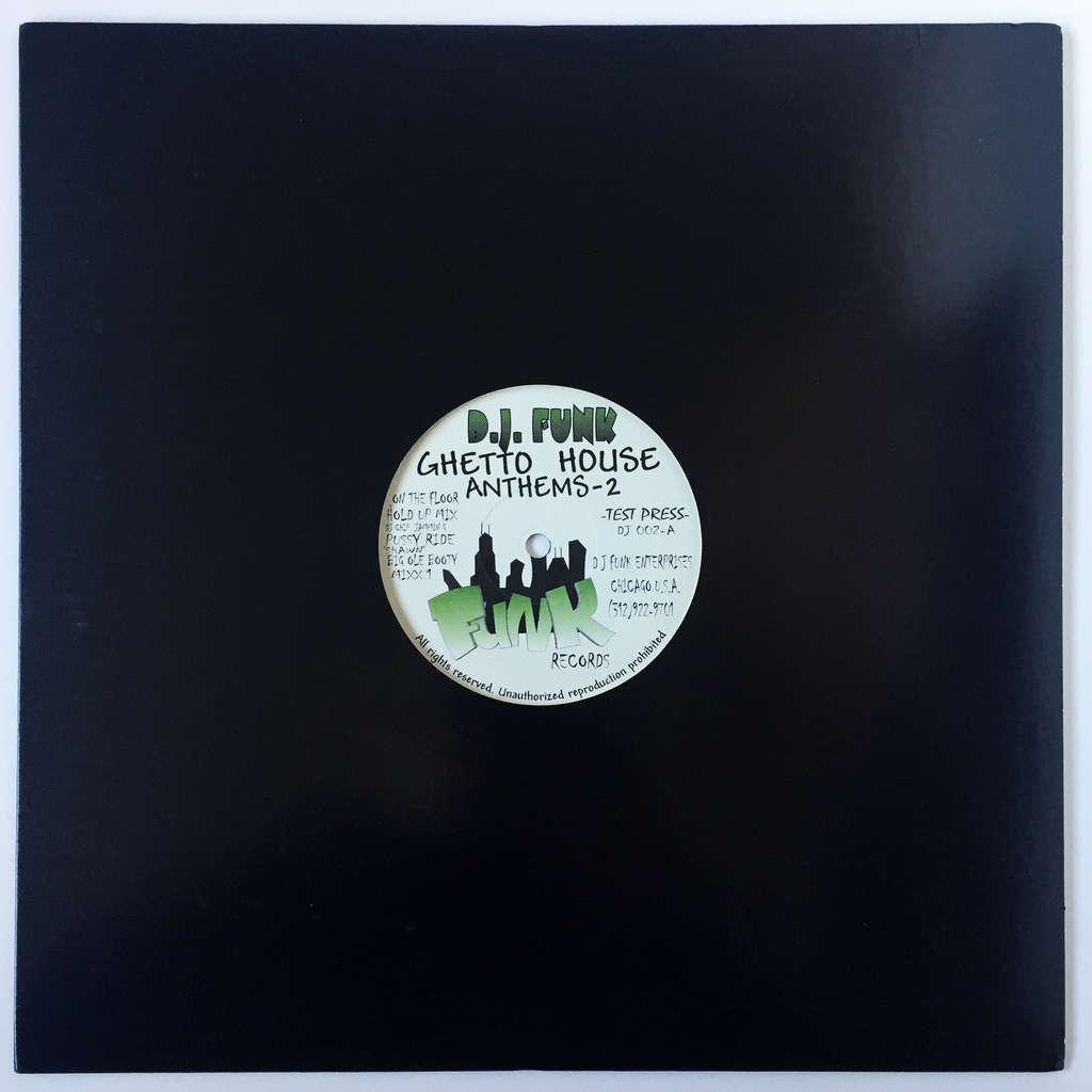 DJ Funk Ghetto House Anthems-2