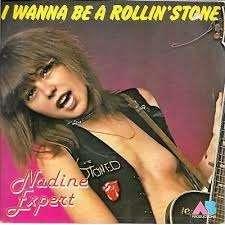 nadine expert I wanna be a rollin'stone
