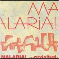 Malaria ...Revisited.
