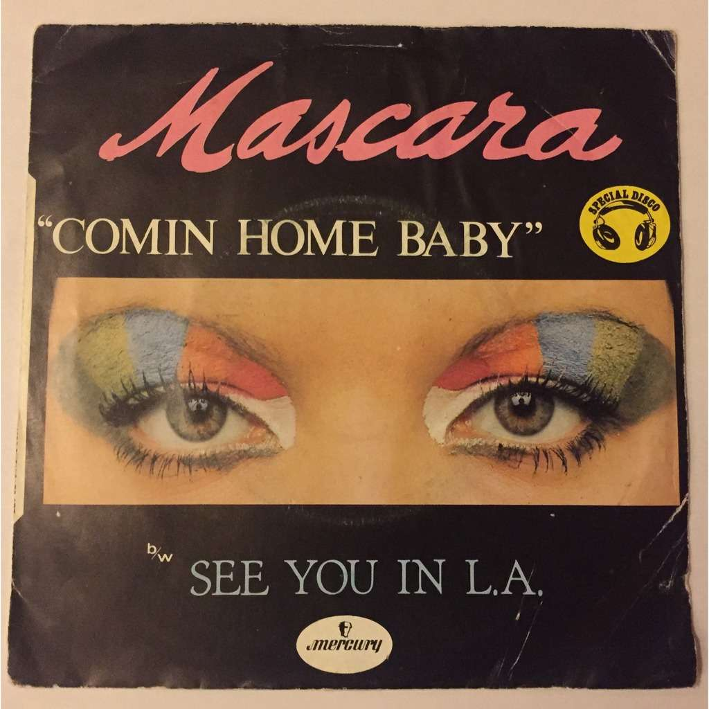 Mascara See You In L.A./comin home baby