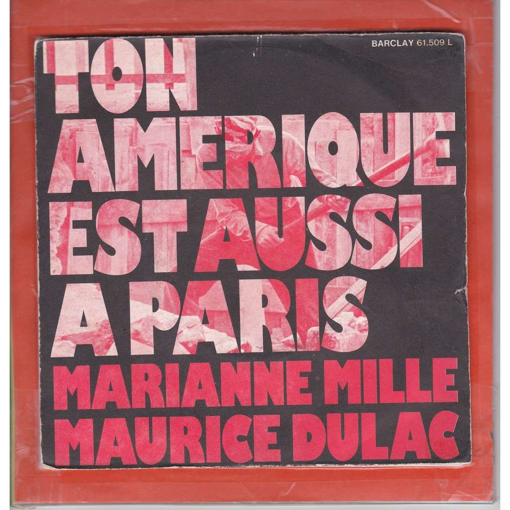 Mille Marianne & Dulac Maurice Ton Amérique est aussi à Paris