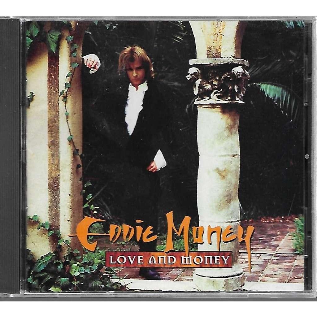 Eddie Money Love And Money
