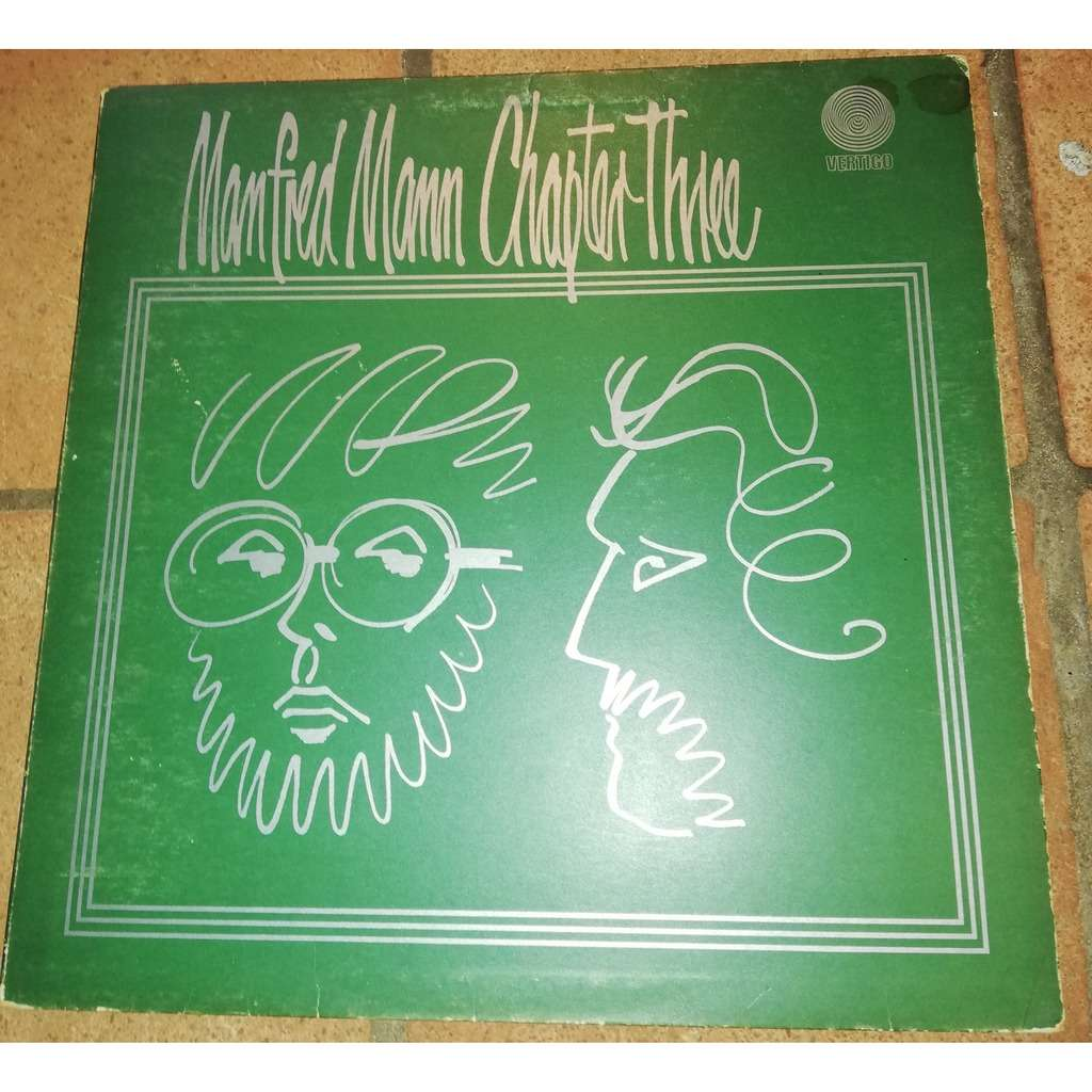 Manfred Mann Chapter Three Manfred Mann Chapter Three (ORIG 1ST UK SWIRL)