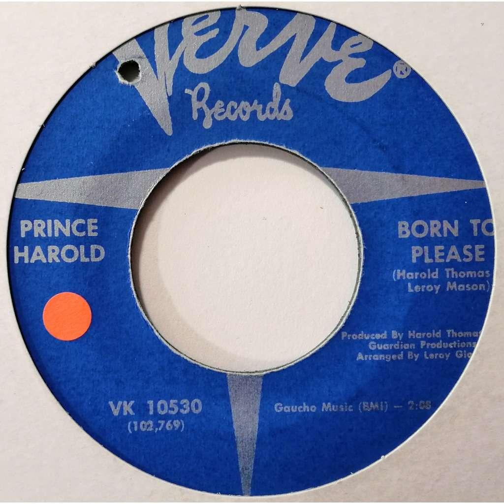 Prince Harold Born To Please (soul)
