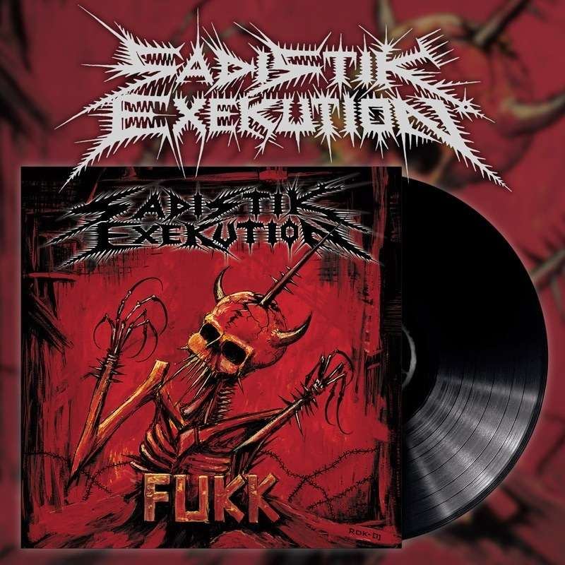 SADISTIK EXEKUTION Fukk. Black Vinyl