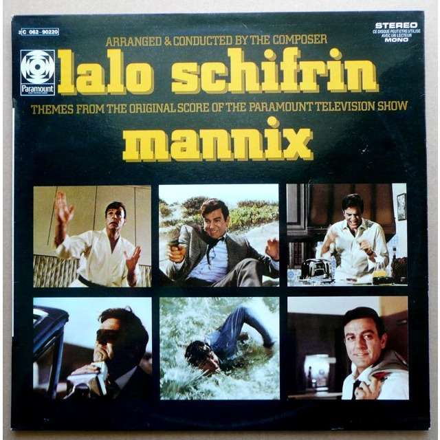 Lalo SCHIFRIN Mannix (2° French press - early 1970s - No fleepback cover - SACEM label - U code)