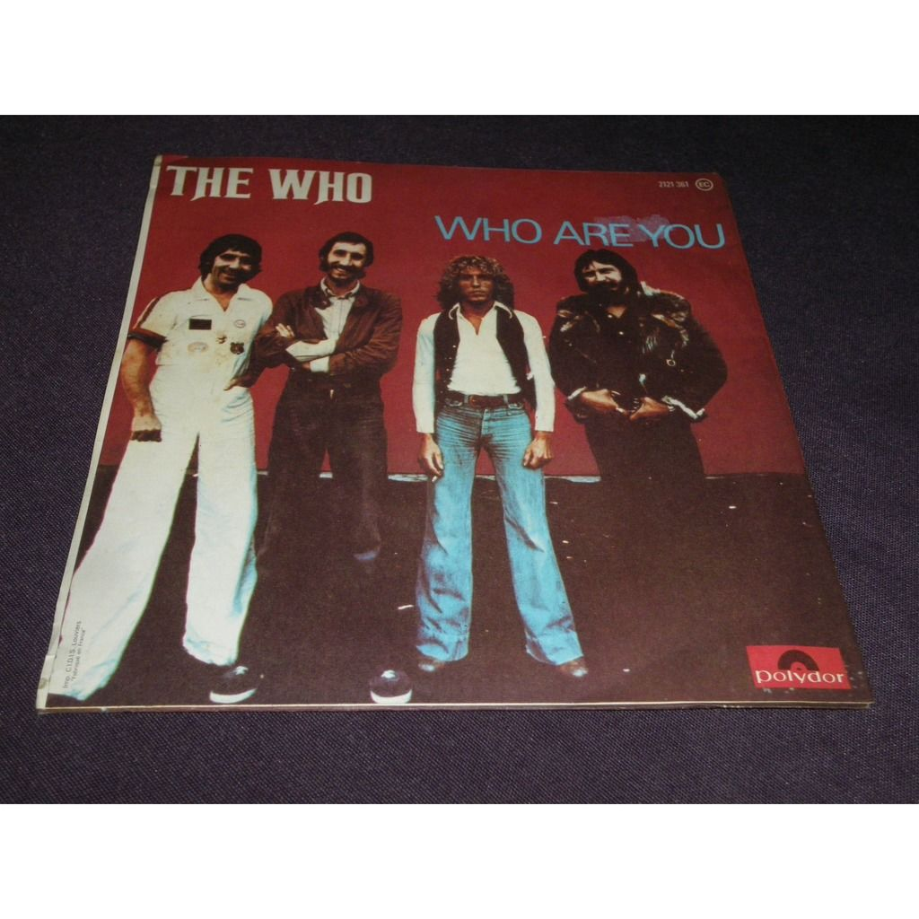 the who Had Enough / Who Are You