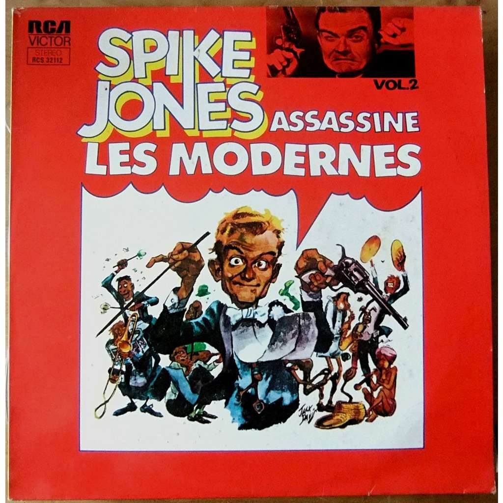 spike jones spike jones assassine les modernes (vol n°2)