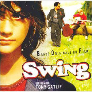 Tony Gatlif, Tchavolo Schmitt, Mandino Reinhardt.. Swing (Bande Originale Du Film de Tony Gatlif)
