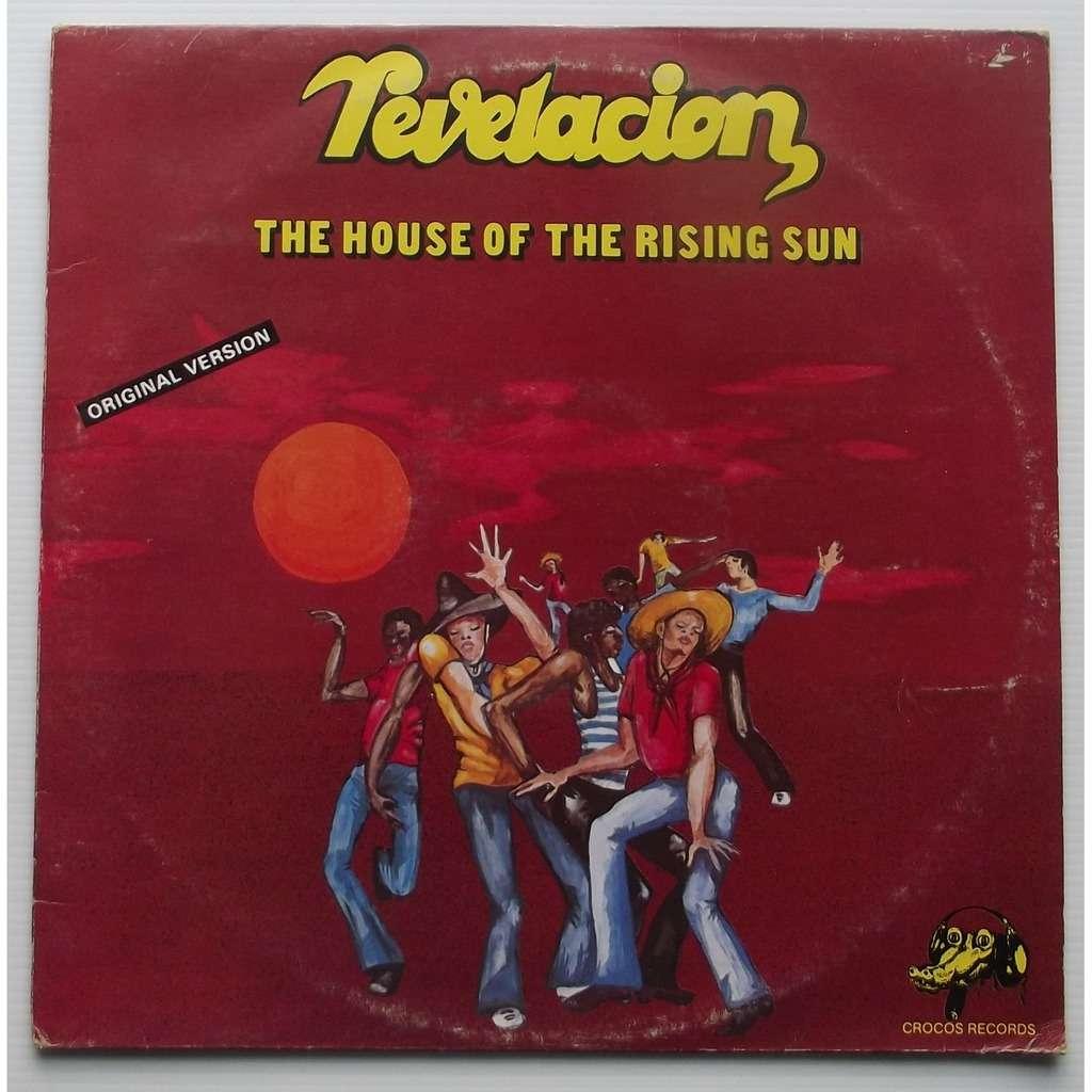 Revelacion the house of the rising sun