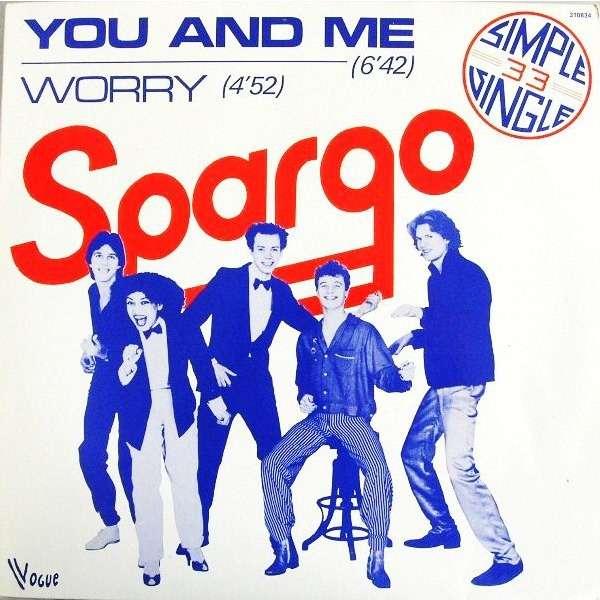 SPARGO YOU AND ME / WORRY