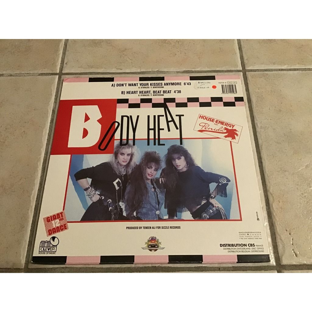 Body heat Don't want your kisses anymore / heart heart /( sizzle records)