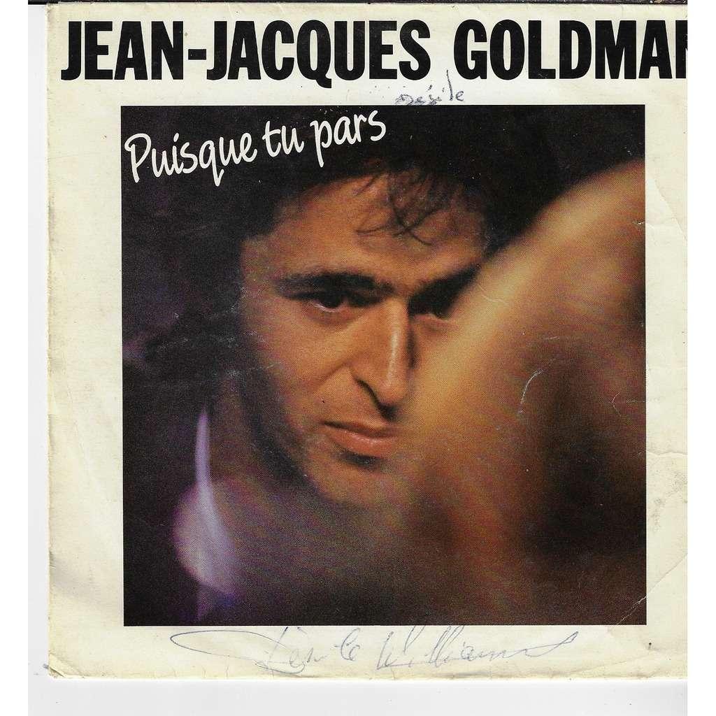 Goldman Jean-Jacques puisque tu pars / entre gris clair & gris foncé