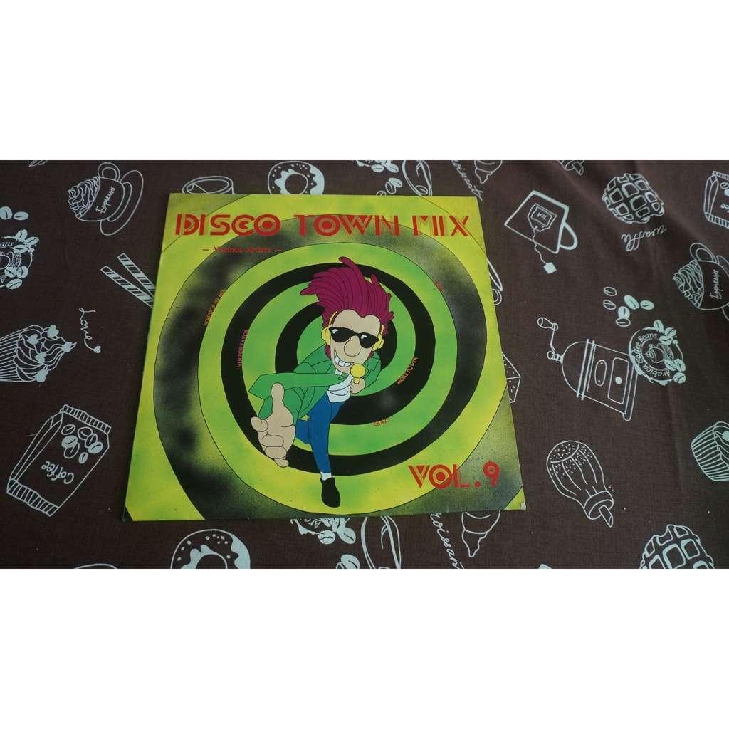 Disco Town Mix Vol.9 More Power, Ven Por Favor