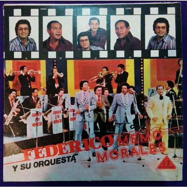 Federico Y Su Orquesta Con Memo Morales Federico Y Su Orquesta Con Memo Morales - Federico y Su Orquesta Con Memo Morales