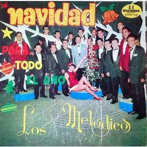 Los Melódicos - Navidad Para Todo El Año Los Melódicos - Navidad Para Todo El Año