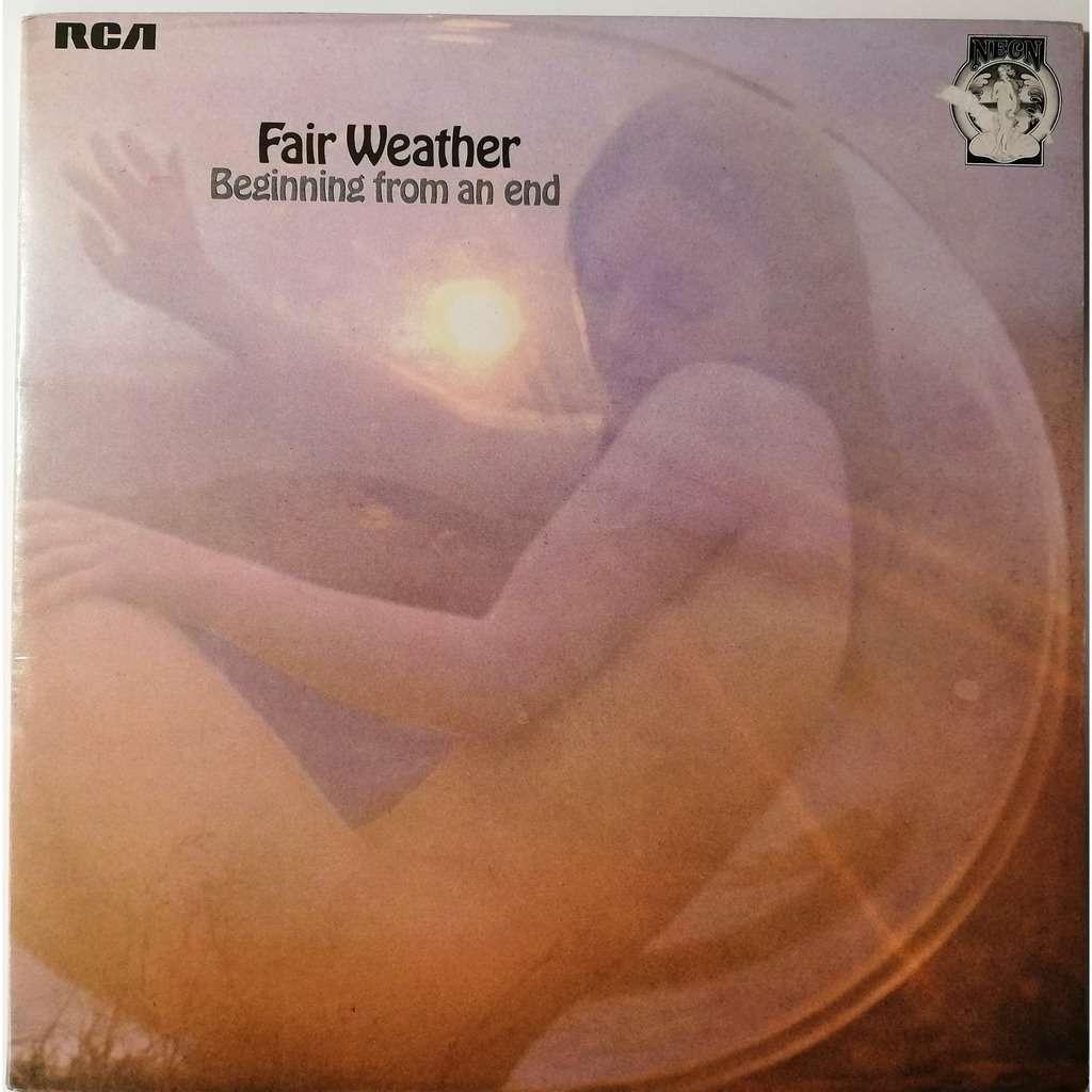 Fair Weather Beginning From An End ( Prog)