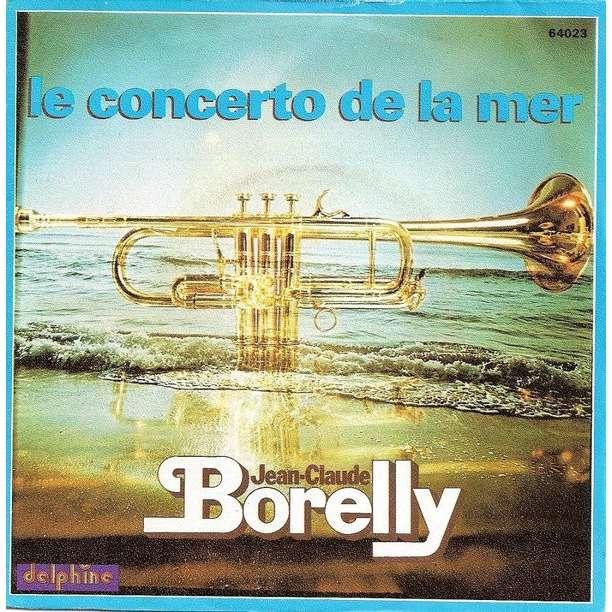Jean-Claude Borelly Le Concerto De La Mer