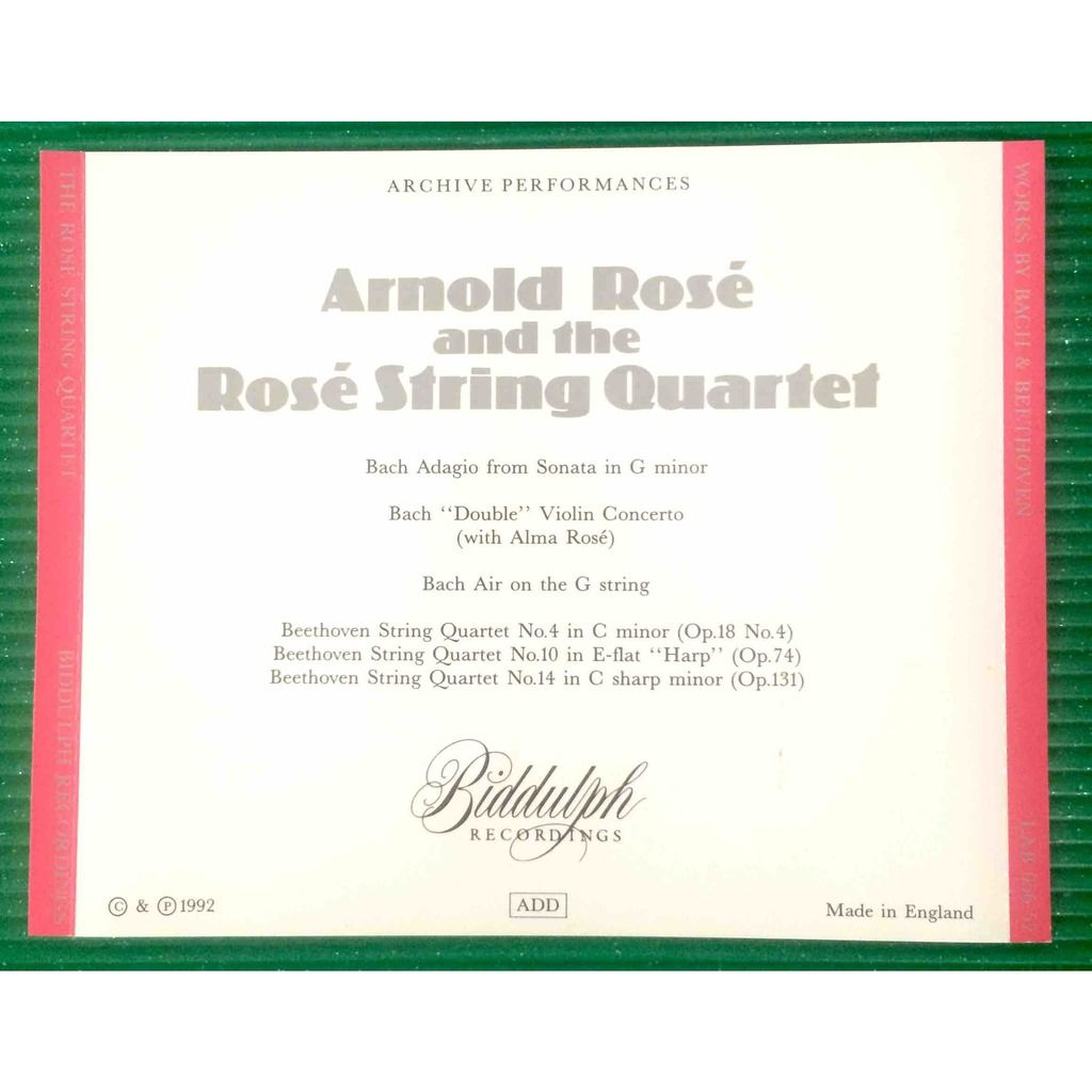 Arnold Rosé and the Rosé String Quartet Works by Bach & Beethoven