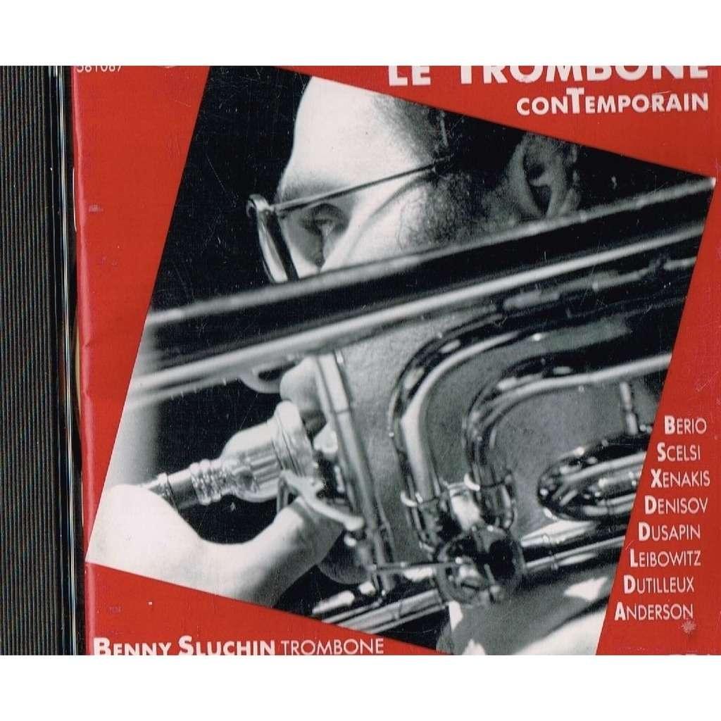 benny sluchin trombone le trombone contemporain