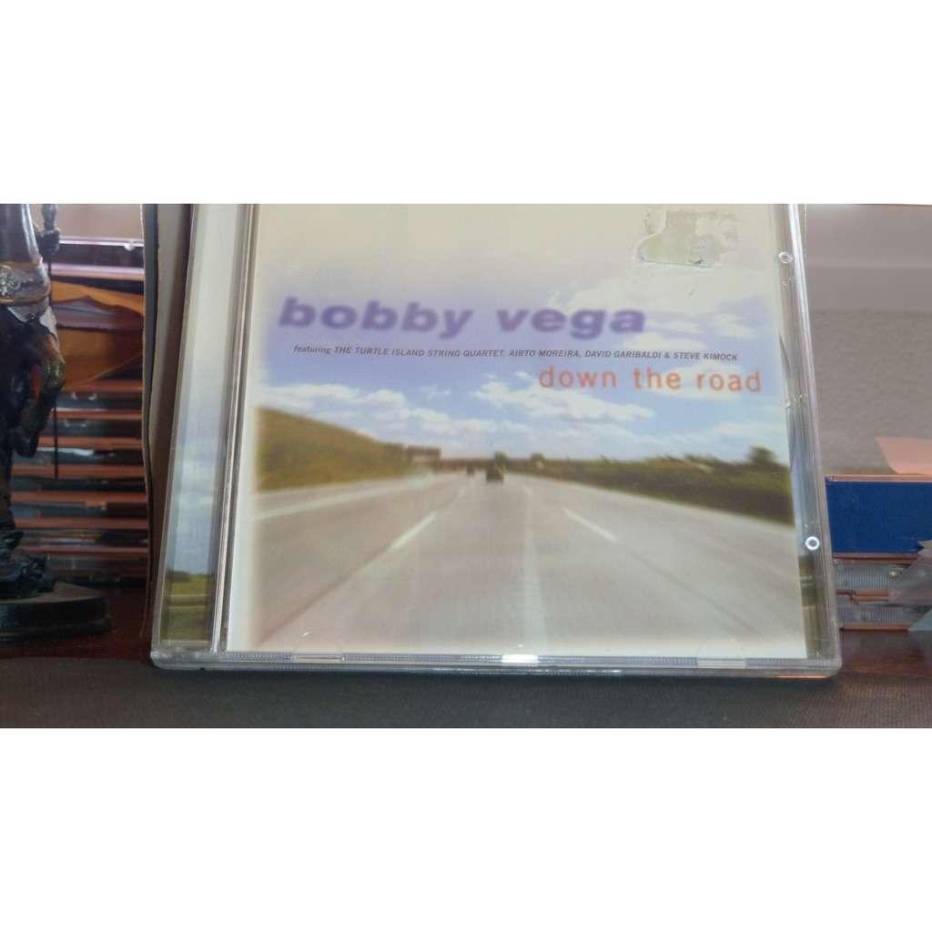 Bobby Vega Down The Road