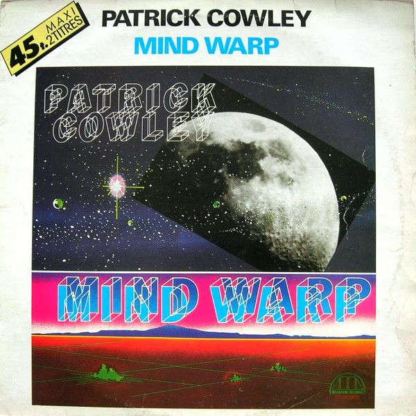 patrick cowley mind warp