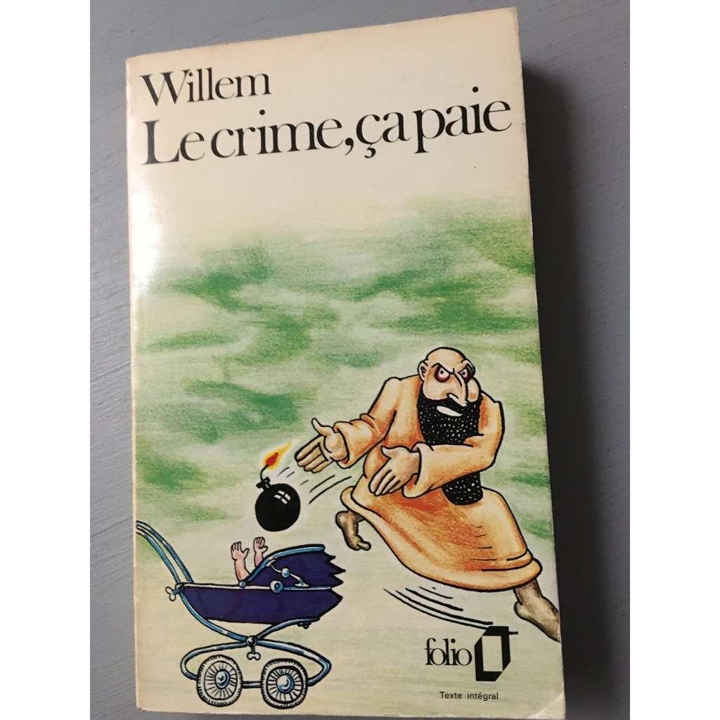 Willem Le crime, ça paie