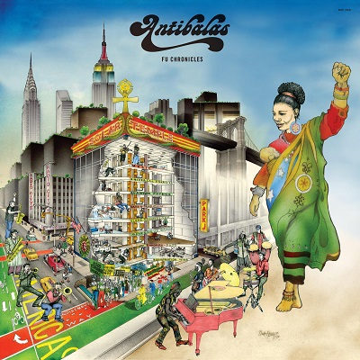 Antibalas Fu Chronicles