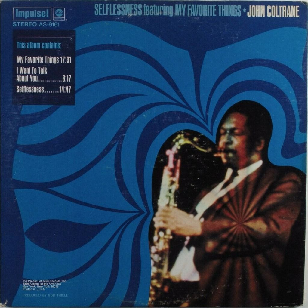John Coltrane Pharoah Sanders Roy Haynes D Garrett Selflessness Featuring My Favorite Things