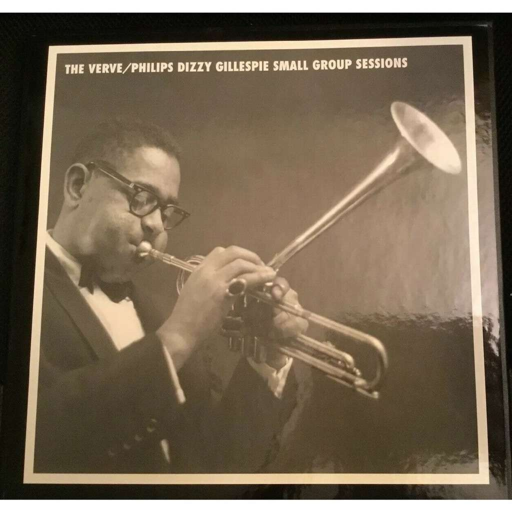 Dizzy Gillespie James Moody Leo Wright L. Schifrin Dizzy Gillespie - The Verve / Philips Dizzy Gillespie Small Group Sessions