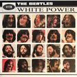 the beatles white power - the most updated unpolitically correct beatles album