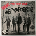 YARDBIRDS - For Your Love +3 (garage) - 45T (EP 4 titres)